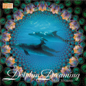 Mike Stobbie - Dolphin Dreaming