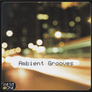 Mike Stobbie - West One Music - Ambient Grooves