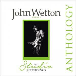 John Wetton - Anthology
