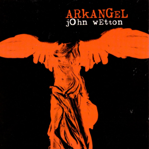 John Wetton - Arkangel